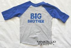 Raglan Shirt Big Brother  Toddler Big Brother Blue by HeadsUpandUp