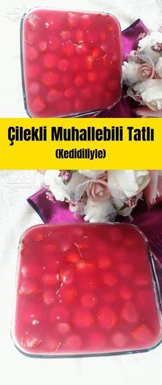 Çilekli Muhallebili Tatlı (Kedidiliyle) – Tatlı tarifleri – Las recetas más prácticas y fáciles Food And Drink, Fish, Meat, Deserts, Recipes, Hibiscus, Pisces