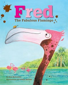 Fred the Fabulous Flamingo Cover