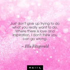 Where there is love.   #quotes #inspiration #love #ella #fitzgerald #beauty #motivation #wisdom #quote
