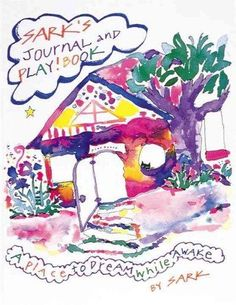 Sark invites the journal writer to compose his/her own creative companion…