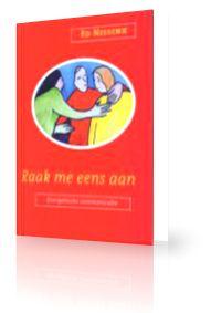 Boek van Ed Nissink * Raak me eens aan over energetische communicatie. Iedereen kan werken met energie. Ik ga het ervaren.
