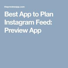 Best App to Plan Instagram Feed: Preview App