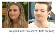 SEE THIS IS MAKING ME SUSPICIOUS LIKE GOD LOUIS JUSUT TELL US AND PERRIE IF YOURE NOT GOOD THAT IS OKAY!