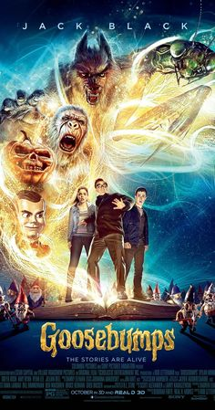 Directed by Rob Letterman.  With Jack Black, Dylan Minnette, Odeya Rush, Ryan Lee. A teenager teams up with the daughter of young adult horror author R. L. Stine after the writer's imaginary demons are set free on the town of Madison, Delaware.