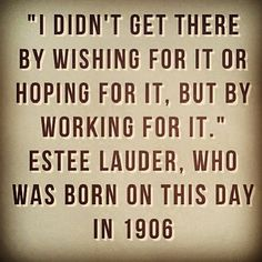 Estée Lauder. Inspirational business woman