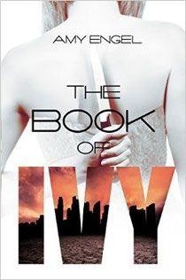 The Book of Ivy - The Revolution of Ivy - Amy Engel - Site de opaledefeu !