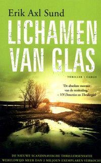 12/52: Lichamen van glas; een bloedstollend spannende thriller met een zeer duistere ondertoon.