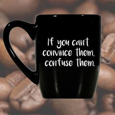 Black Mug Funny Coffee Mug Office Cup by TillyJeanDesigns