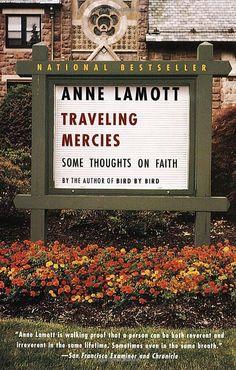 Traveling Mercies - Ann Lamott