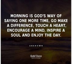 "Wow, does this sound stupid - morning is when you see the SUN... not because a ""god"" is giving you time!"