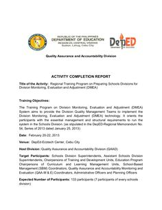 Regional Training Program on Preparing Schools Divisions for Division Monitoring, Evaluation and Adjustment (DMEA): Activity Completion Report (ACR) by Dr. Joy Kenneth Sala  Biasong via slideshare