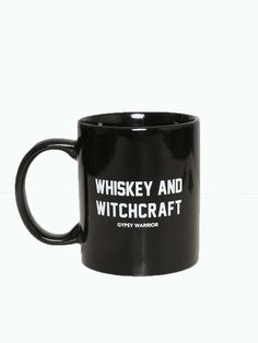 Love this whiskey and witchcraft coffee mug.