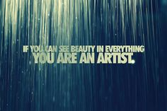 you're an artist.