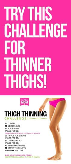 Try this challenge for thinner thighs.Try this challenge for thinner thighs.