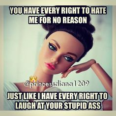 Keep on Hating and Keep making Me Laugh at Your Stupid Ass. Now karma is catching up to you sweetie. Bitch Quotes, Me Quotes, Funny Quotes, Funny Memes, Hilarious, Princessdiana1209, Karma, Love Live, Laugh At Yourself