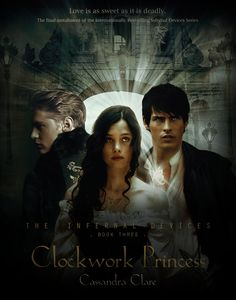 Fan made cover for Clockwork Princess (The Infernal Devices)
