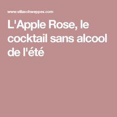 L'Apple Rose, le cocktail sans alcool de l'été