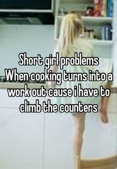 Short Girl Problems Cooking Short girl problems when