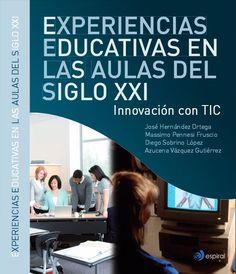 Experiencias Educativas en el Aula del Siglo XXI | #eBook #Educación
