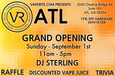 Grand opening of Vaperite in the heart of ATL! Win vape gear, listen to tunes, and join us in celebrating our new store! Sunday, September 8th, 11-5PM.