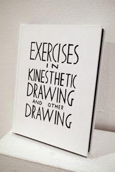 Aaron Carpenter : Exercises in kinesthetic drawing and other drawing.  Or Gallery | 2012.   Un libro de experimentos de dibujo por Aaron Carpenter.