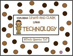 Lewis and Clark using Technology
