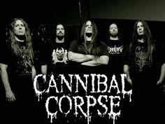 Cannibal Corpse (Genre : Brutal Death Metal)