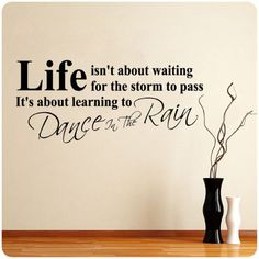 DANCE IN THE RAIN WALL STICKER LIFE ART DECAL QUOTE Large Nice Sticker by Value Decals, http://www.amazon.com/dp/B007AT78HM/ref=cm_sw_r_pi_dp_0y3Lrb1H9B8K0