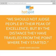 Quote: ― Henry Ward Beecher #HotSpotSocMed #Quote