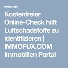 Kostenfreier Online-Check hilft Luftschadstoffe zu identifizieren | IMMOFUX.COM Immobilien Portal
