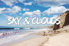 Sky & Clouds Photo Overlays by NUUGraphics on Creative Market