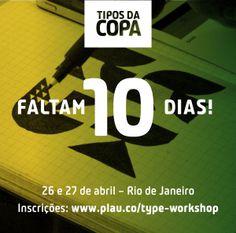 10 dias para o Workshop Tipos da Copa - dias 26 e 27 de Abril no Rio de Janeiro. Aprenda os fundamentos de Type Design com pinceladas de branding e futebol.  http://plau.co/type-workshop
