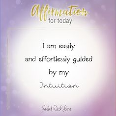 Let your intuition guide the way. Healing Affirmations, Daily Positive Affirmations, Morning Affirmations, Affirmation Quotes, Encouragement Quotes, Motivational Words, Inspirational Quotes, A Course In Miracles, Secret Quotes