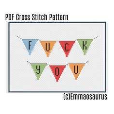 Fuck You Cross Stitch Pattern Simple, Effortless, straight to the point. On banners, because who doesnt love a good banner. ~~  The finished dimensions of this product is 6.2in x 3.5in, which is 87 x 49 stitches if you use 14 count aida.   ~~~~~~~~~~~~~  PLEASE NOTE: This pattern is NOT recommended for a beginner, a prior knowledge of cross stitch is advisable for this pattern.  You will NOT receive any physical item- this is a PDF download of a pattern.  ~~~~~~~~~~~~~   Once you purchase…