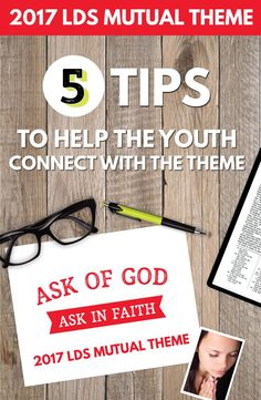 2017 LDS Mutual Theme: 5 Tips to Help the Youth Connect with the Theme - The Red Headed Hostess