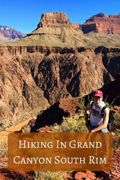 So finally you've decided which part of Grand Canyon you want to visit and the winner is South Rim. What are the best day hikes in the South Rim? Here they are.