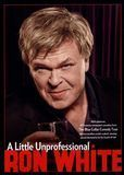 Ron White: A Little Unprofessional [DVD] [English] [2012], 1310698