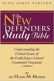 KJV New Defenders Study Bible: Dr. Henry Morris Ph.D