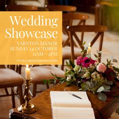 Wedding Showcase at Yarnton Manor, Oxfordshire on Sunday 14th October from 11am to 2pm.