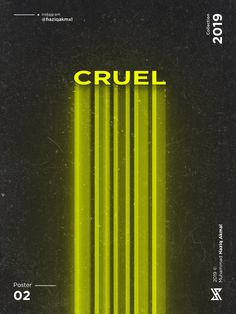 Poster Discover Cruel This design was inspired from the street neon sign. Kids Graphic Design, Graphisches Design, Fashion Graphic Design, Graphic Design Trends, Graphic Design Posters, Graphic Design Typography, Graphic Design Inspiration, Layout Design, Logo Design