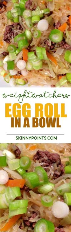 Egg Roll in a Bowl With Only 2 Weight watchers Smart Points. I would use ground chicken or pork