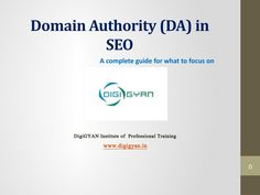 Domain Authority (DA) in SEO A Complete guide for what to focus on http://www.digigyan.in/domain-authority/