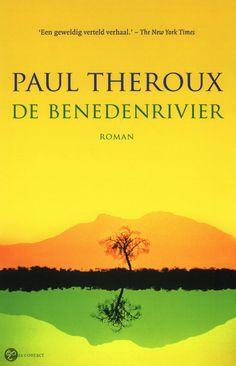 Paul Theroux De benedenrivier roman over de teloorgang van een dorp in Malawi