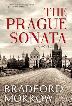 The Prague Sonata by [Morrow, Bradford]