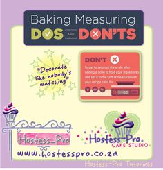 BAKING DO'S AND DONT'S Dont! Forget to zero your scale after adding a bowl to weigh your ingredients and set it to the unit of measurement the recipe calls for.  #cakedecorating #sugarcraft #hostessprosugarcraft #cake  www.hostesspro.co.za