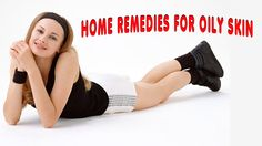 Home Remedies for Oily Skin Best Beauty Tips, Beauty Hacks, Oily Skin Remedy, Good Skin, Home Remedies, Youtube, Beautiful, Beauty Tricks, Natural Home Remedies