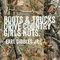 Country girl, yes they do.