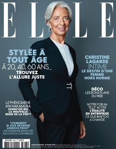 Christine Lagarde on the cover of Elle France March 2019 French People, Elle Magazine, Magazine Covers, Destin, Fashion For Women Over 40, Change, Cover Photos, Marie, Digital