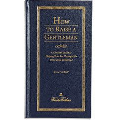 Brooks Brothers How to Raise a Gentleman by Kay West Hardcover Book | MR PORTER